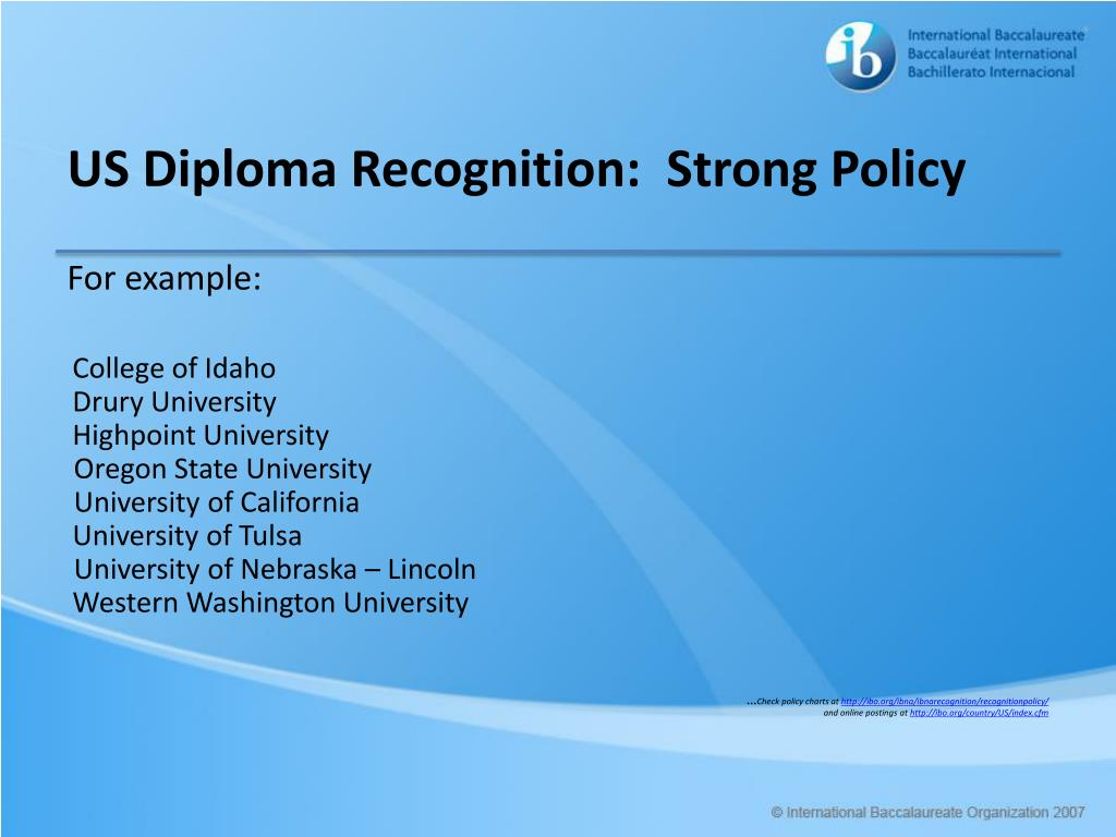 US Diploma Recognition:  Strong Policy