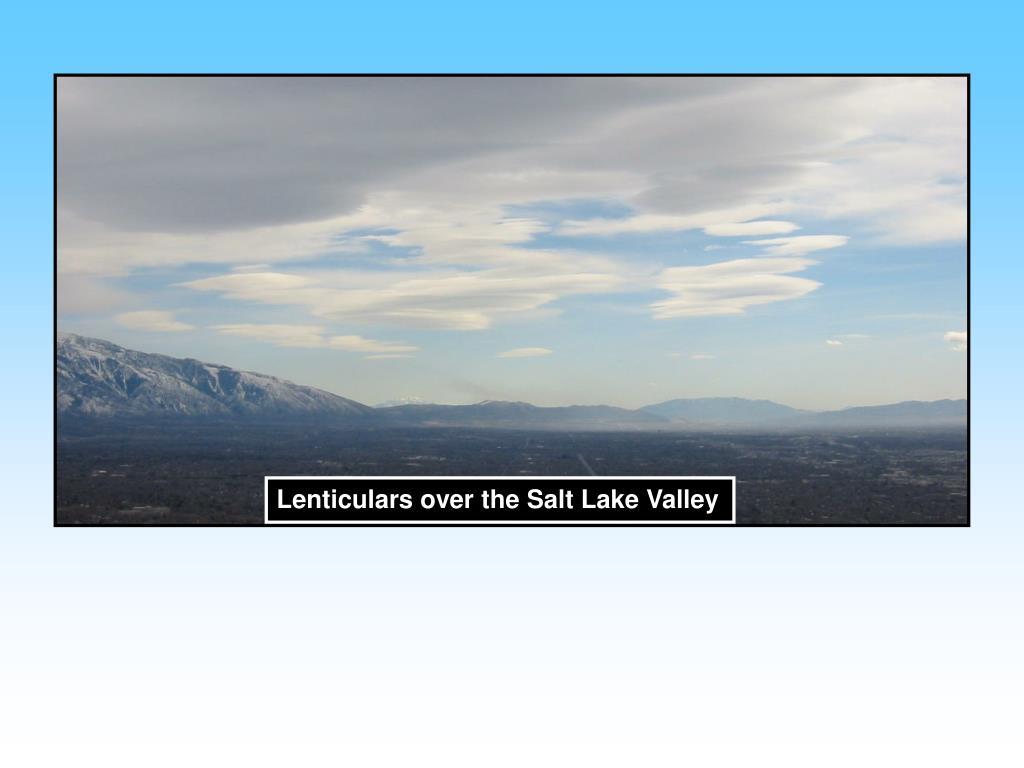 Lenticulars over the Salt Lake Valley