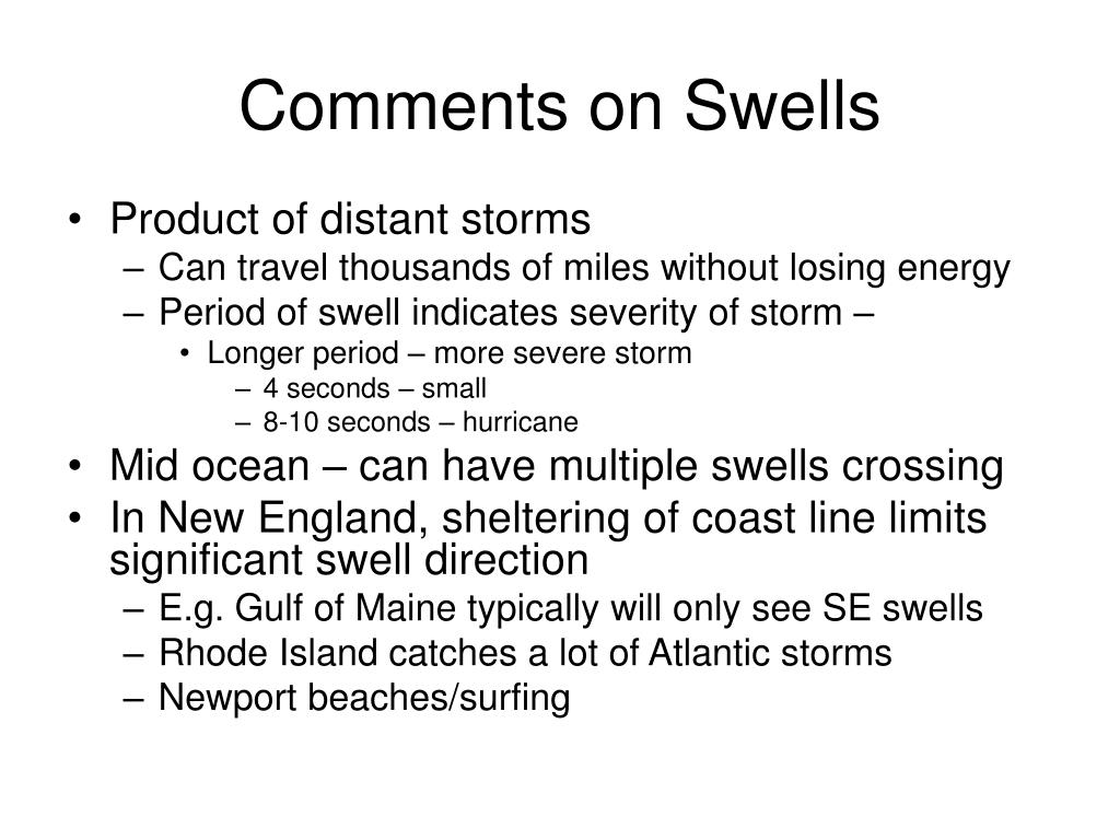 Comments on Swells