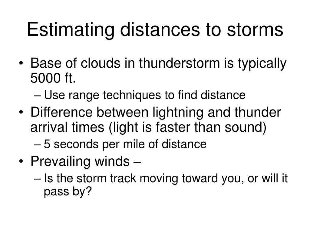 Estimating distances to storms