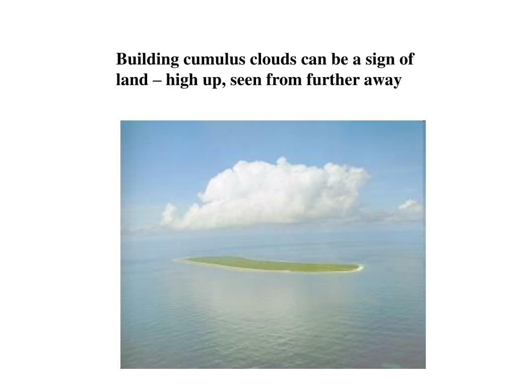 Building cumulus clouds can be a sign of