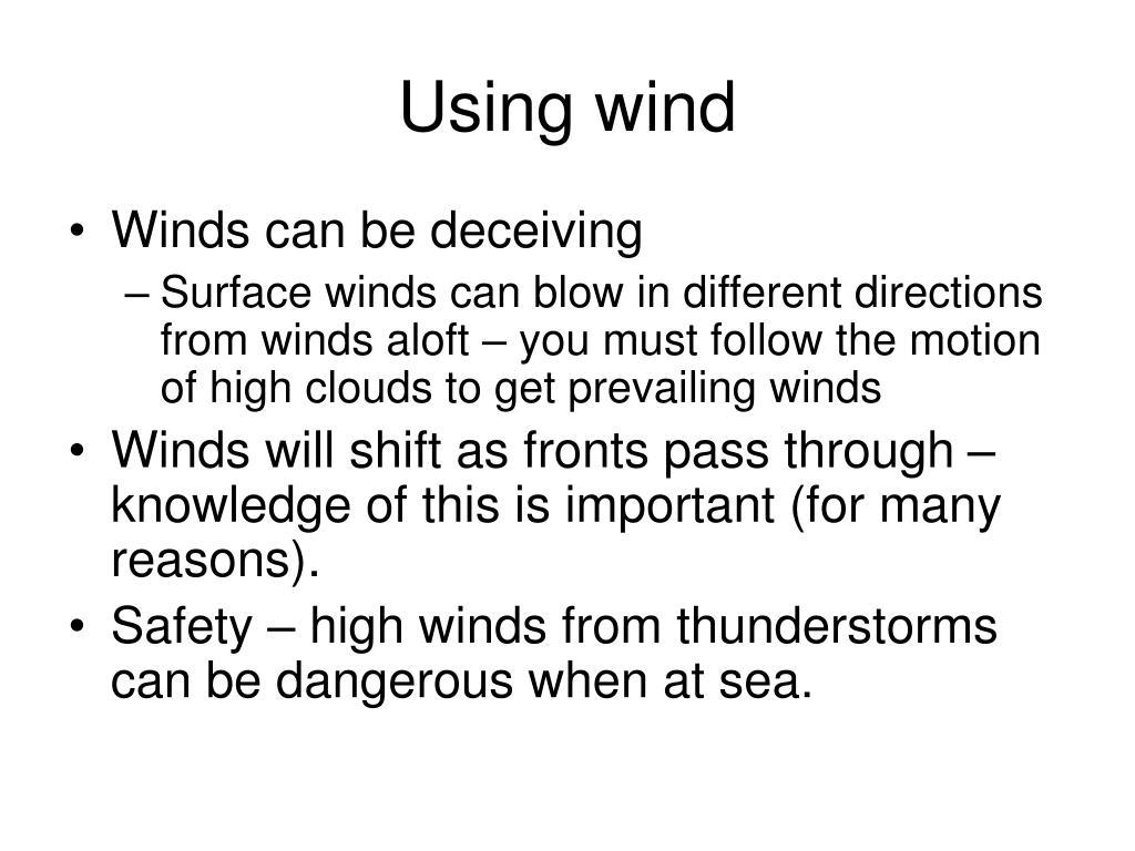 Using wind