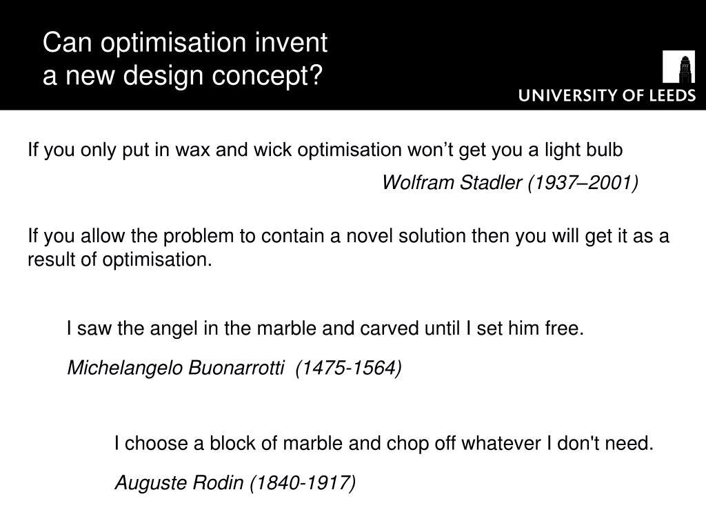 Can optimisation invent a new design concept?
