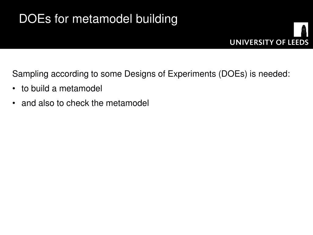 DOEs for metamodel building