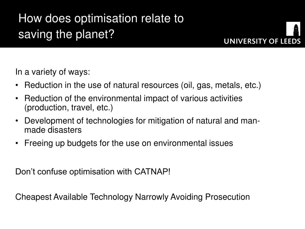 How does optimisation relate to saving the planet?