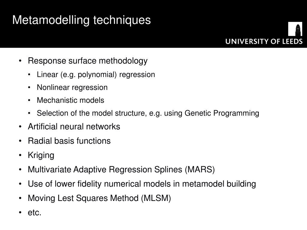 Metamodelling techniques