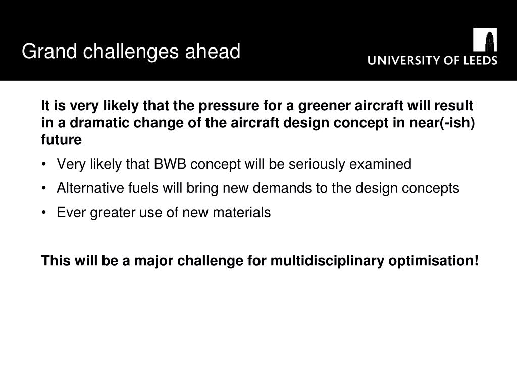 Grand challenges ahead