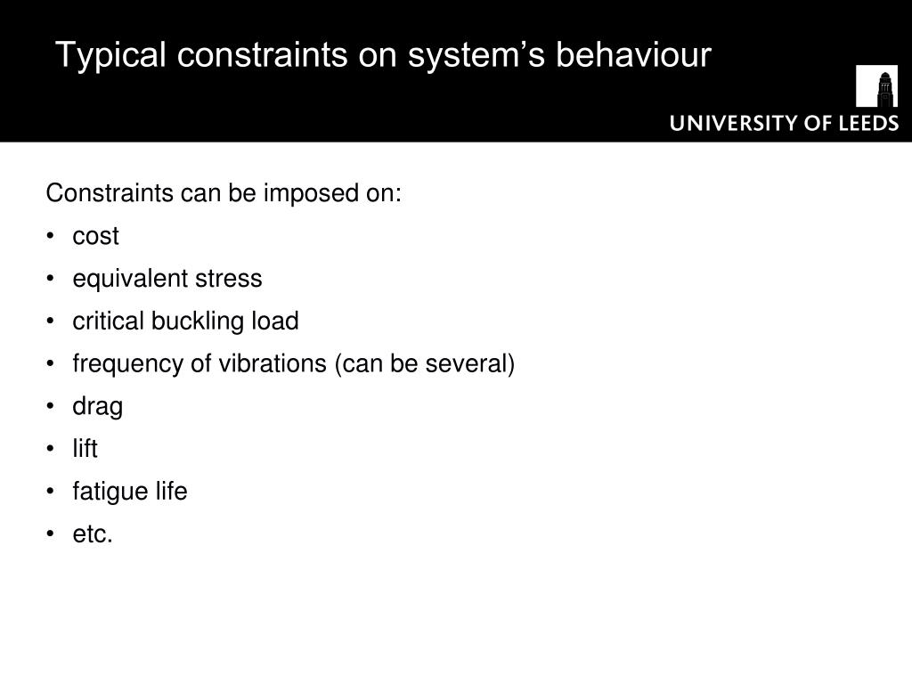 Typical constraints on system's behaviour