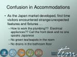 confusion in accommodations