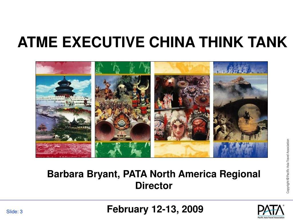 ATME EXECUTIVE CHINA THINK TANK