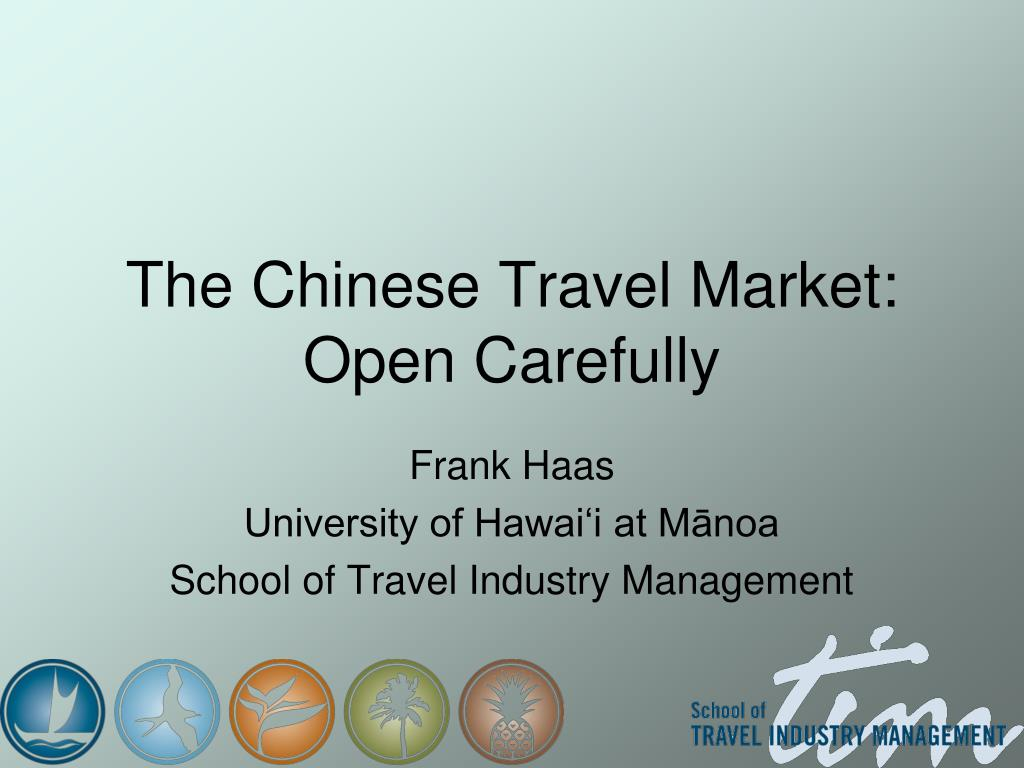 The Chinese Travel Market: