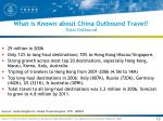 what is known about china outbound travel total outbound