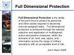 full dimensional protection