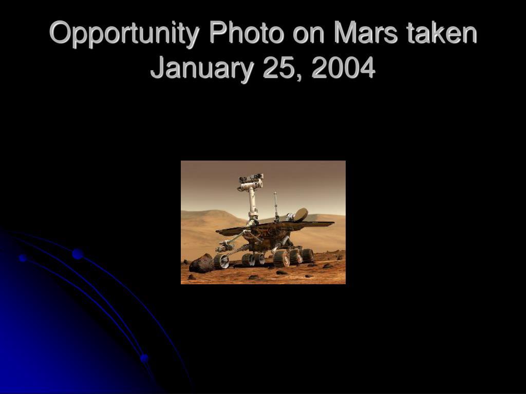 Opportunity Photo on Mars taken January 25, 2004