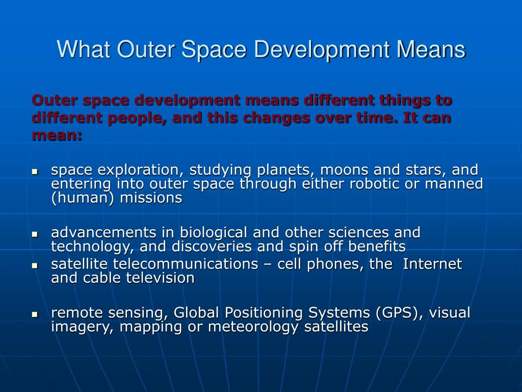 What Outer Space Development Means