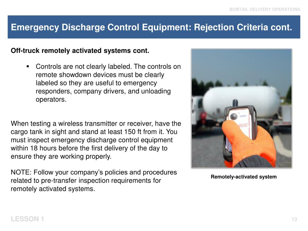 Emergency Discharge Control Equipment: Rejection Criteria cont.
