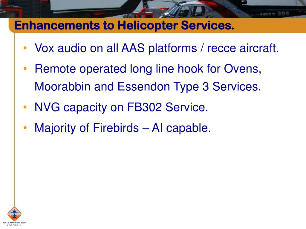 Enhancements to Helicopter Services.