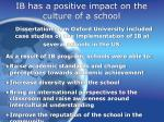 ib has a positive impact on the culture of a school
