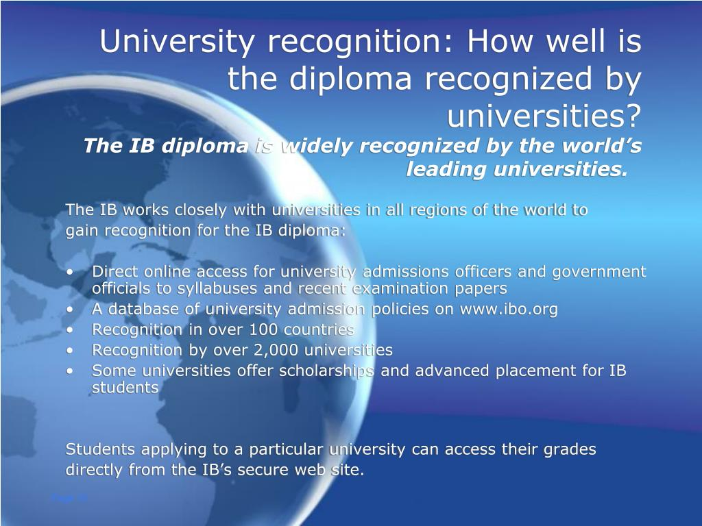 University recognition: How well is the diploma recognized by universities?