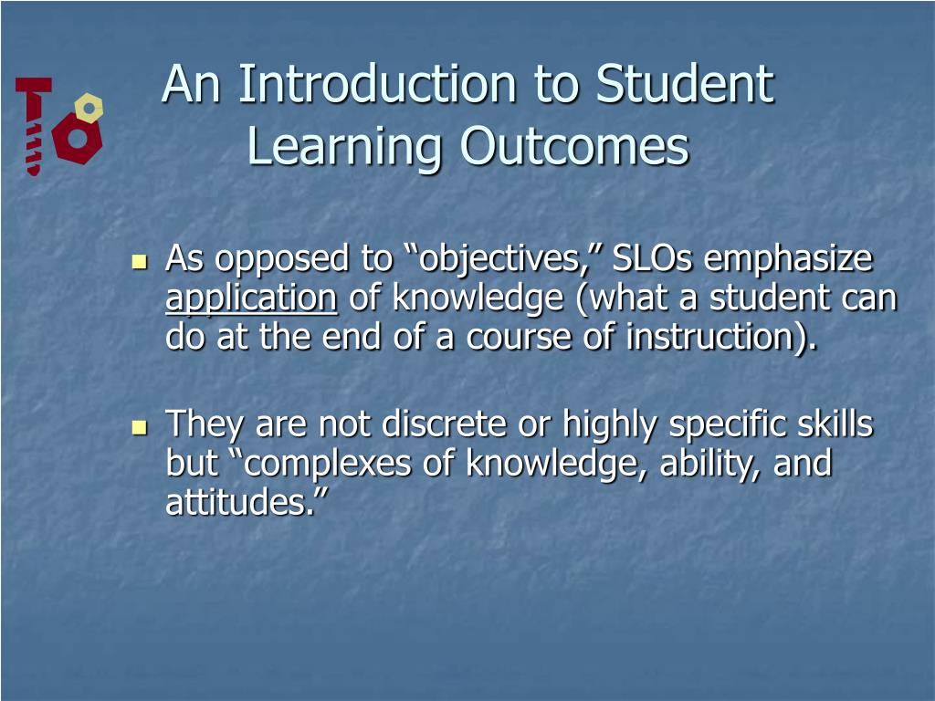 An Introduction to Student Learning Outcomes