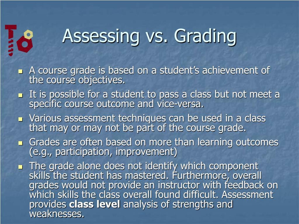 Assessing vs. Grading