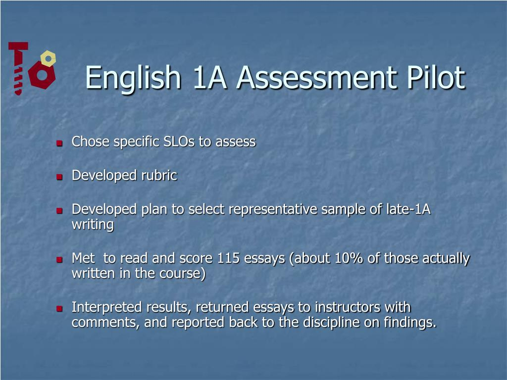 English 1A Assessment Pilot