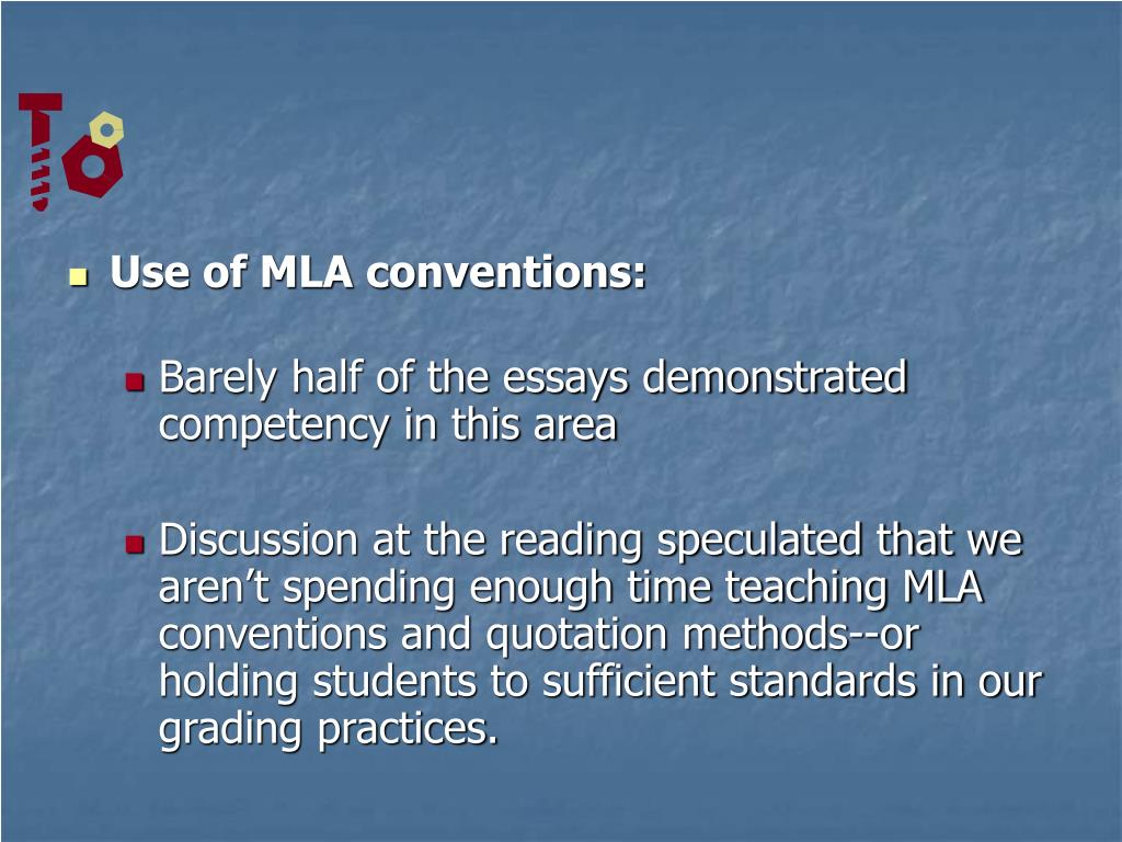 Use of MLA conventions: