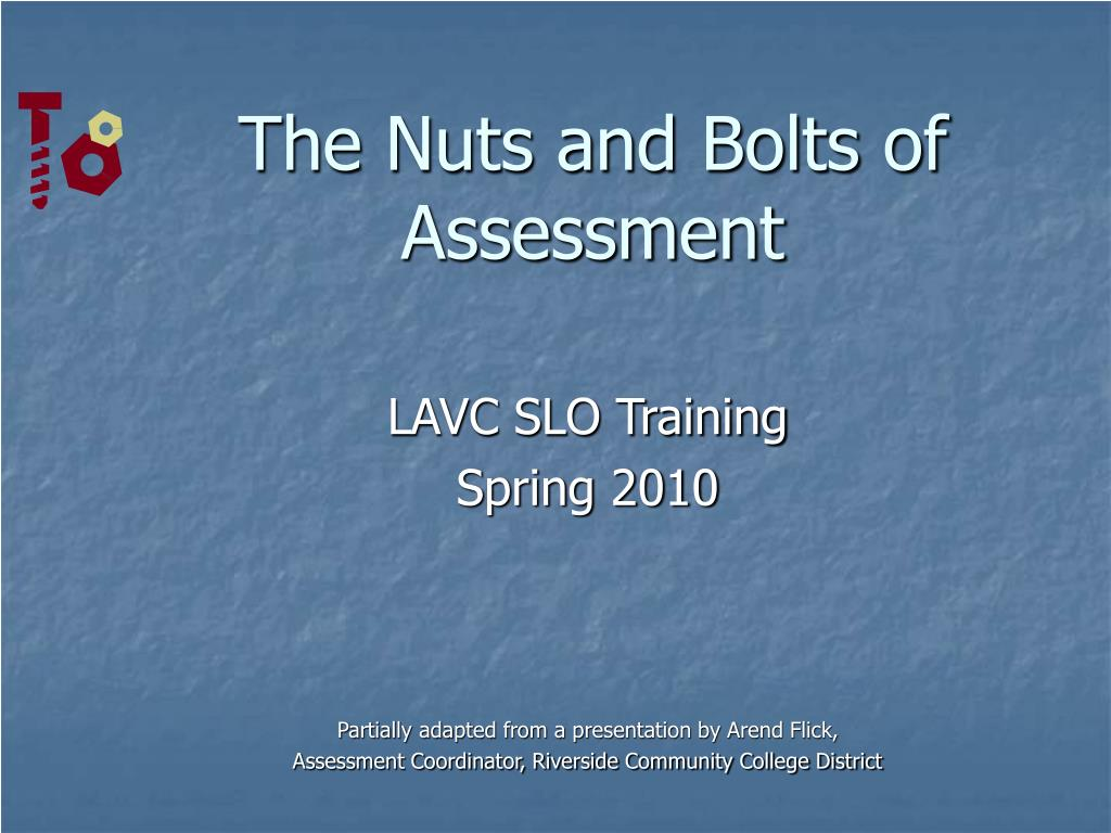 The Nuts and Bolts of Assessment