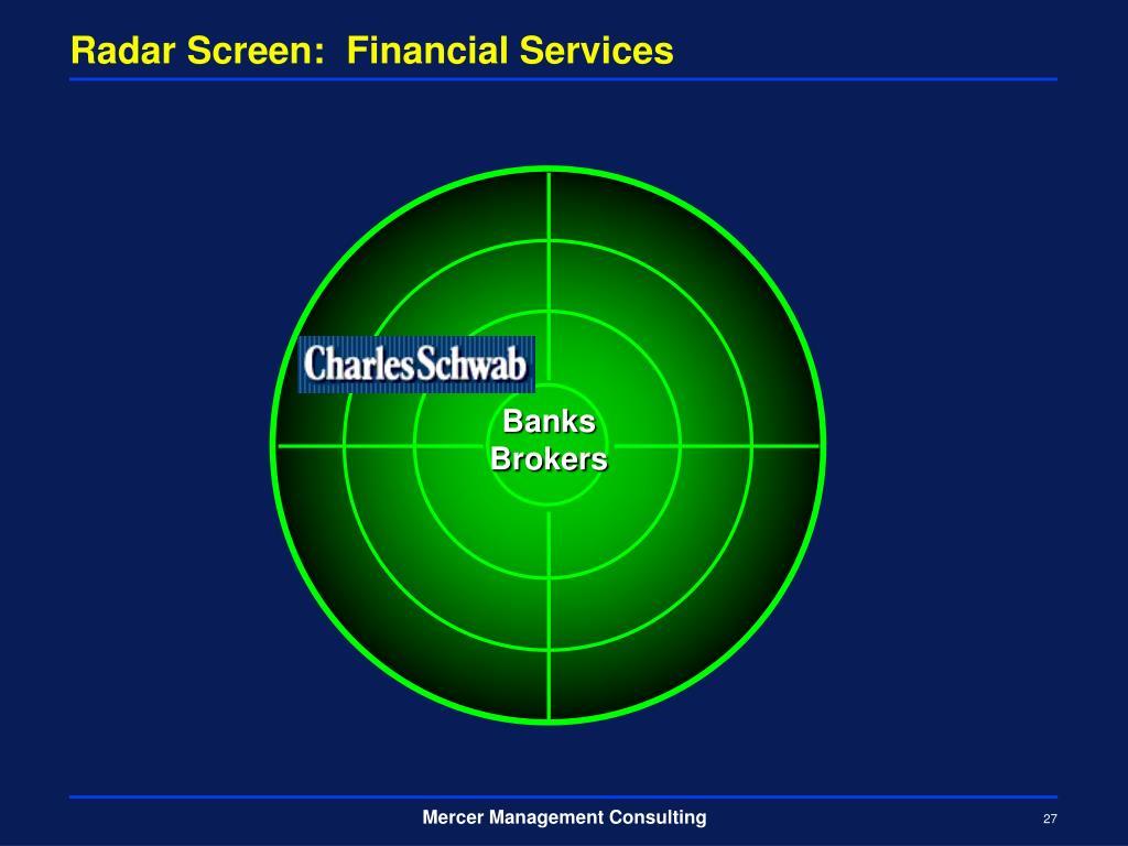 Radar Screen:  Financial Services