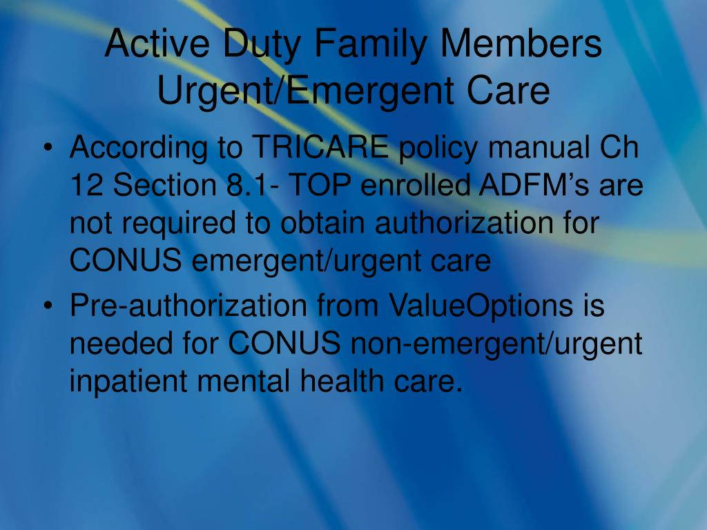 Active Duty Family Members Urgent/Emergent Care