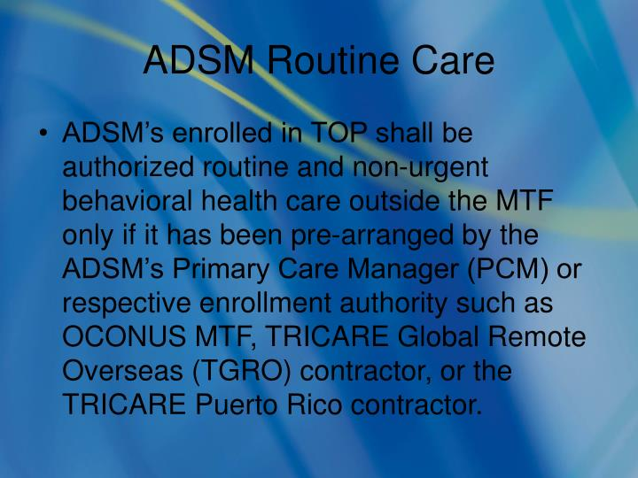 Adsm routine care