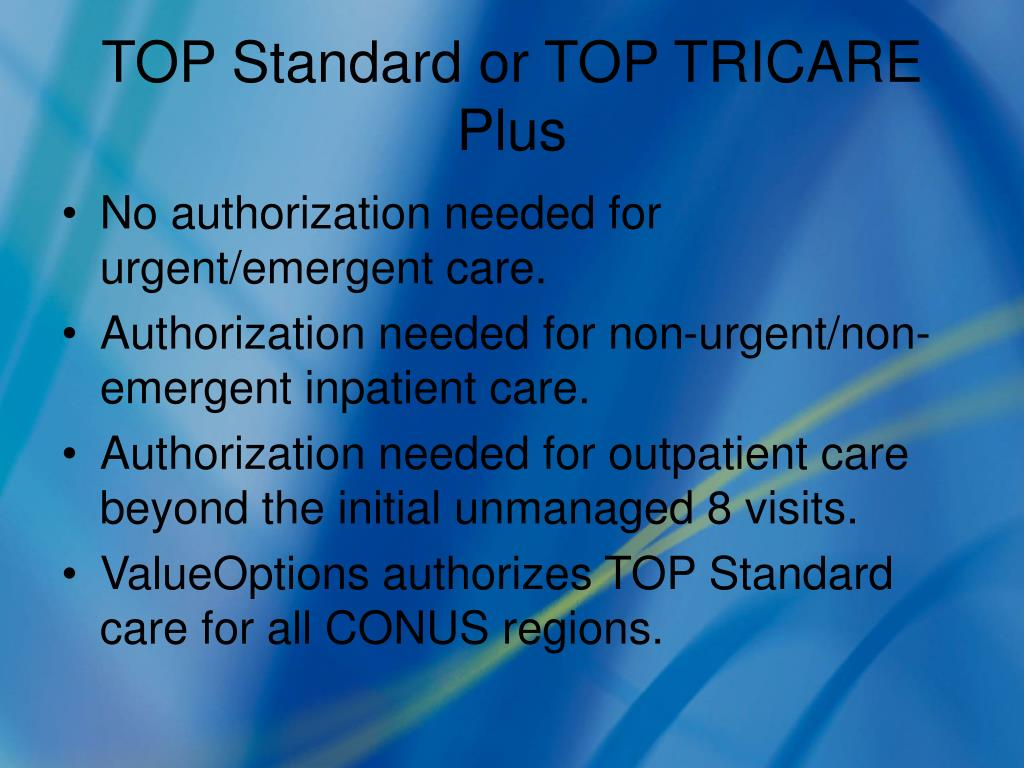 TOP Standard or TOP TRICARE Plus