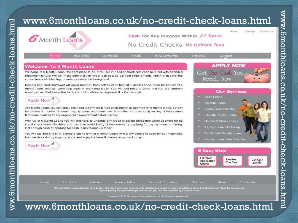 www.6monthloans.co.uk/no-credit-check-loans.html