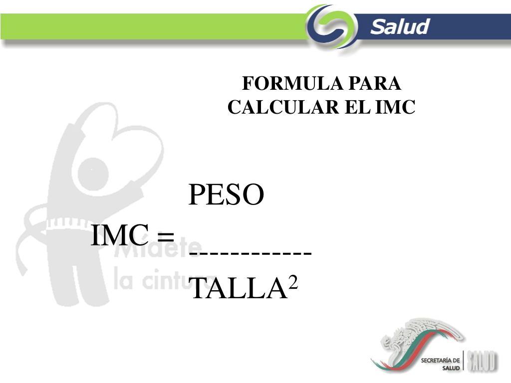FORMULA PARA CALCULAR EL IMC