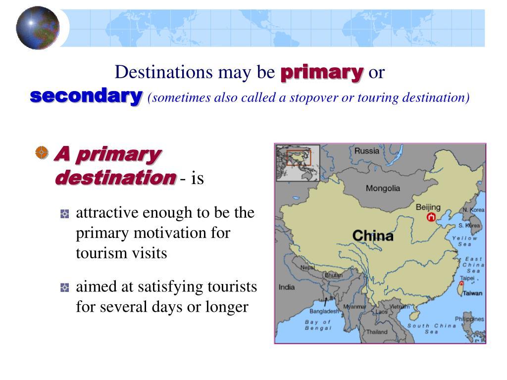 Destinations may be