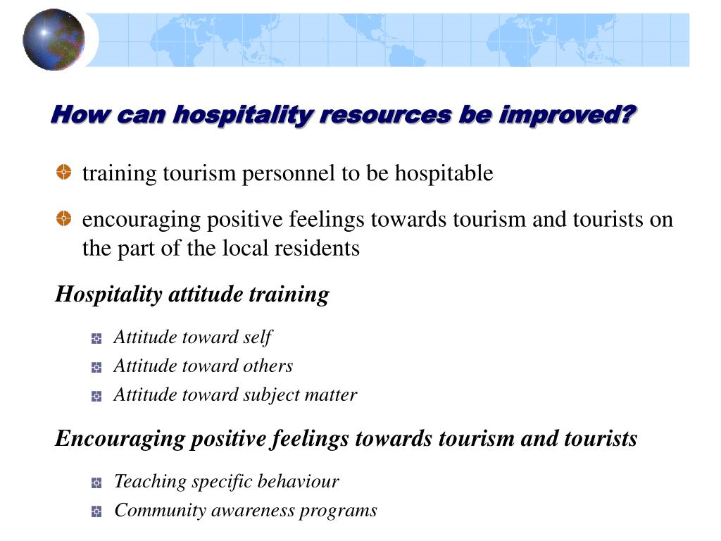 How can hospitality resources be improved?