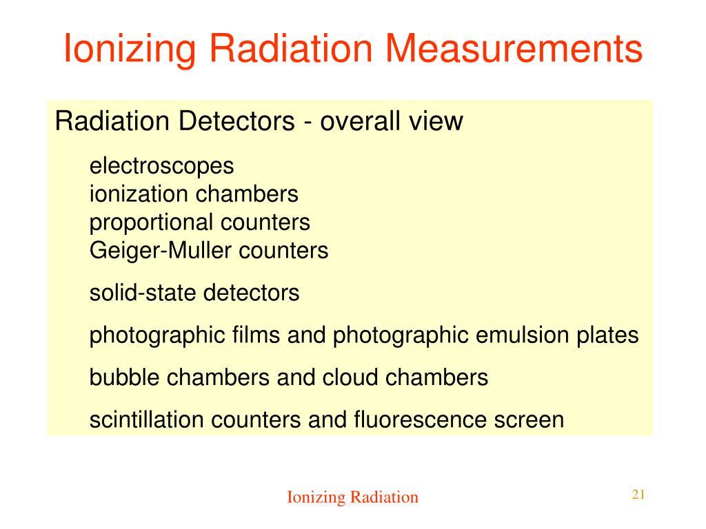 Ionizing Radiation Measurements