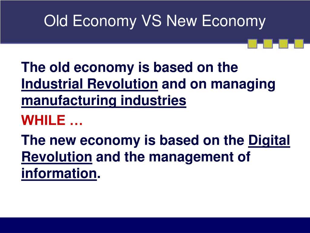 Old Economy VS New Economy