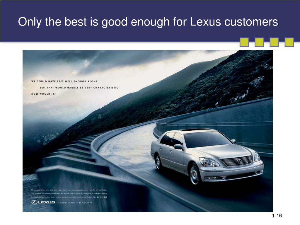 Only the best is good enough for Lexus customers