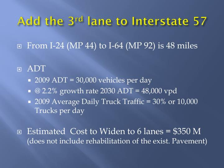 Add the 3 rd lane to interstate 57