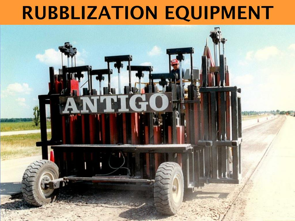 RUBBLIZATION EQUIPMENT