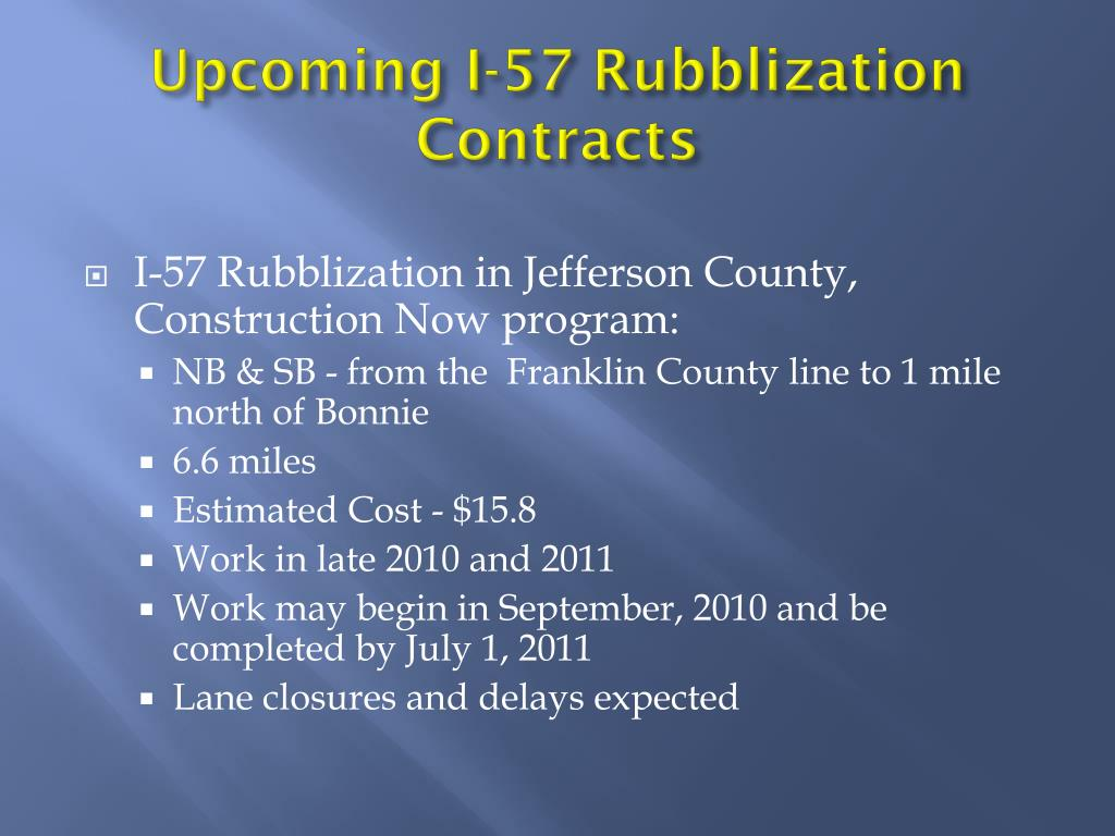 Upcoming I-57 Rubblization Contracts
