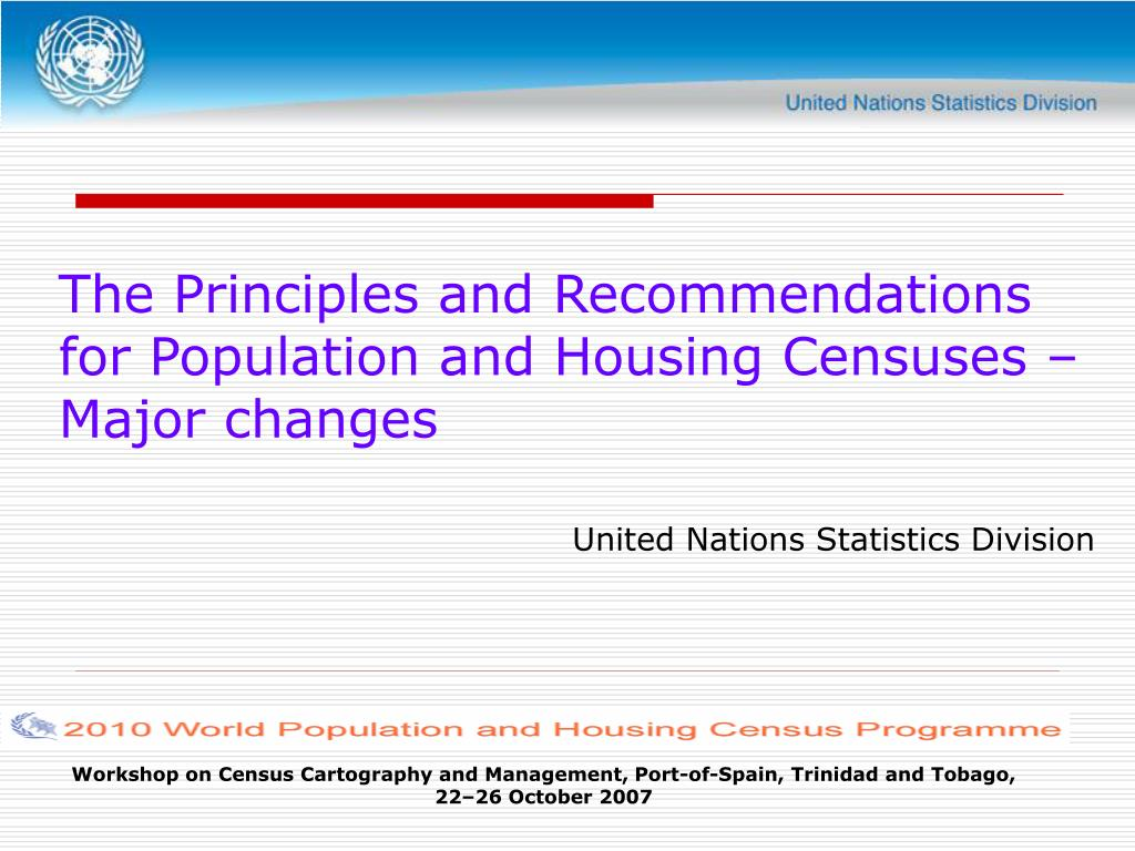 The Principles and Recommendations for Population and Housing Censuses – Major changes