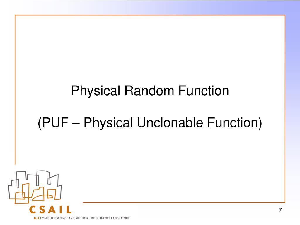 Physical Random Function