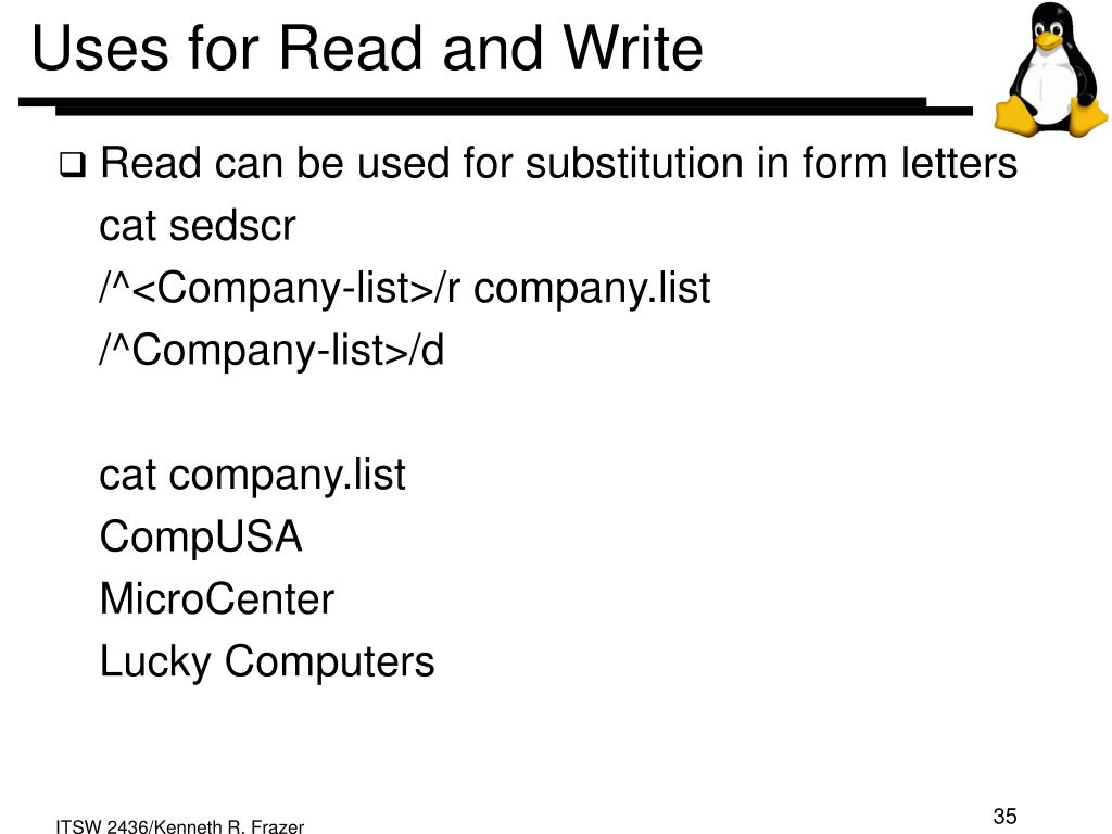 Uses for Read and Write