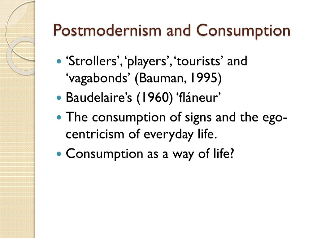 Postmodernism and Consumption