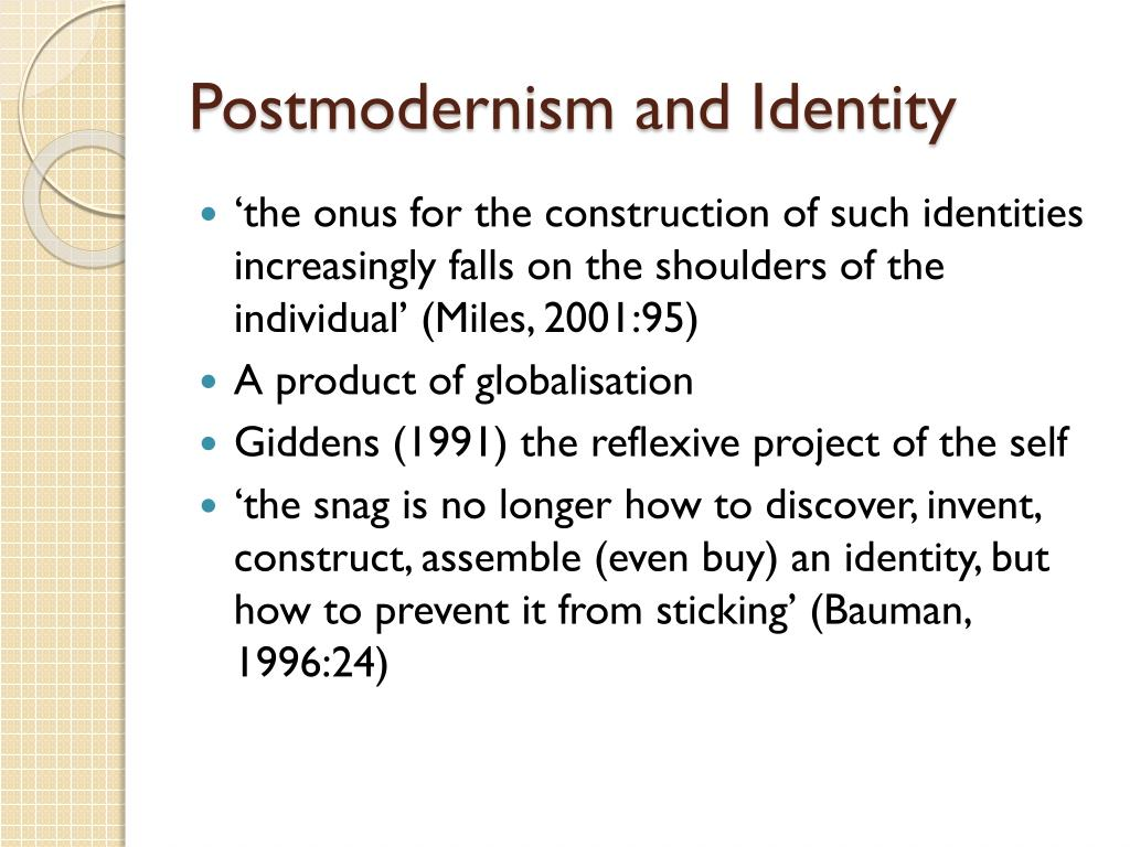 Postmodernism and Identity