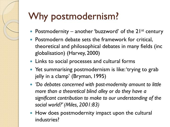 Why postmodernism