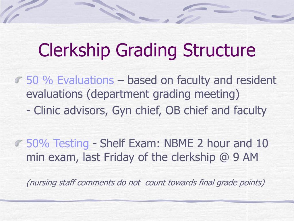 Clerkship Grading Structure