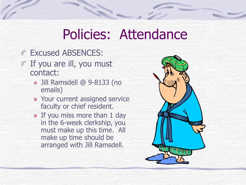 Policies:  Attendance